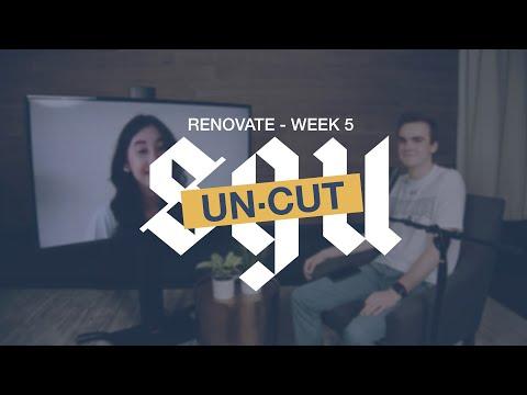 SGU Uncut - Renovate Week 5