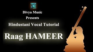 Raag Hamir Online Lesson Skype Classes Learn to Sing Raag Hamir Online Guru India