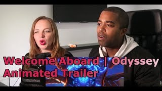 Welcome Aboard | Odyssey Animated Trailer - League of Legends (REACTION 🔥)