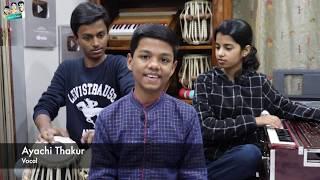 Radhe teri charno ki- Ayachi Thakur, Rishav Thakur, Maithili Thakur