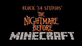 Repeat youtube video The Nightmare Before Minecraft: