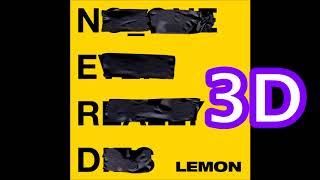N.e.r.d Rihanna 3D Audio Lemon WEAR HEADPHONES.mp3