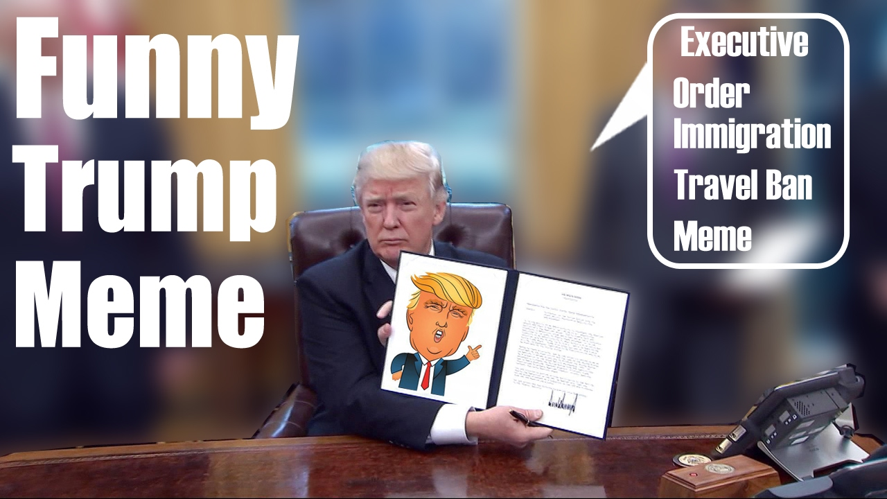 Trump's executive orders are being turned into memes ... |Stupid Executive
