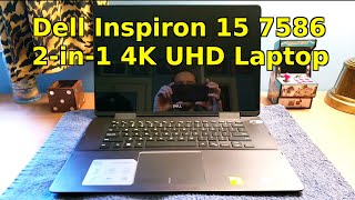 dell Inspiron 15 (7586) 7000 2 in 1 4K UHD Touch Screen Black Edition Laptop Computer 2019 Review