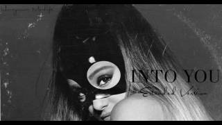 Ariana grande - into you (extended version)