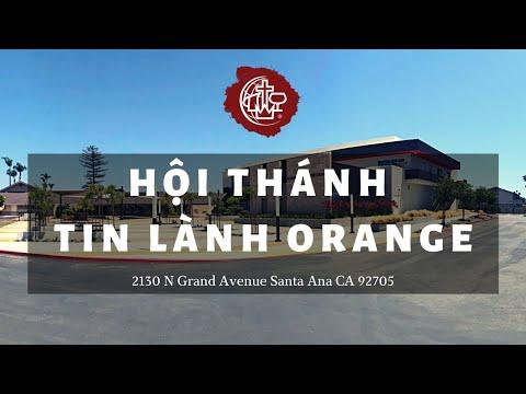 TÍN ĐỒ HỘI THÁNH ORANGE - Mục sư Nguyễn Thỉ - Hội Thánh Tin Lành Orange