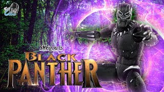 S.H Figuarts BLACK PANTHER Review | Avengers Infinity War