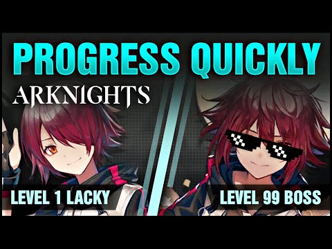 TIPS TO PROGRESS FASTER! Arknights!