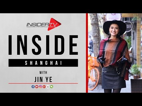 INSIDE Shanghai with Jin Ye | Travel Guide | January 2017