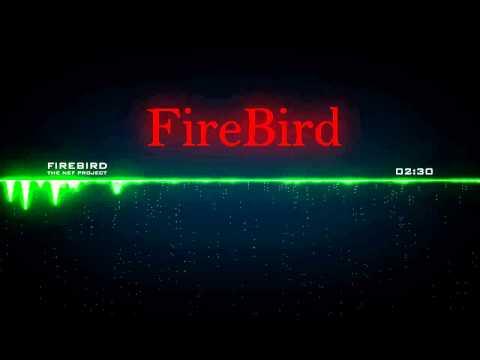 The NEF Project - FireBird | DUBSTEP | 1536 kbps | Audio Visualizer