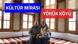 Safranbolu Yörük Köyü Gezisi | Yörük Köyü Gezi Rehberi