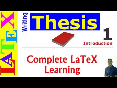 A Complete Thesis Writing In LaTeX (Latex Basic Tutorial-25)