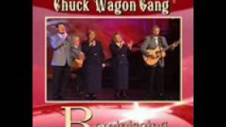 Chuck Wagon Gang - Turn Your Radio On