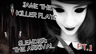 Jane the Killer Plays: Slender (The Arrival) Part 1