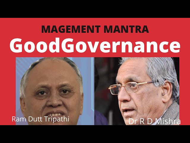 Management Mantra : Elements of Good Governance सुशासन के उपाय