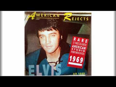 Elvis Presley  -  AMERICAN REJECTS  -  Rare Unreleased Studio Performances