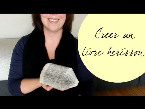 Diy Creer Un Livre Herisson