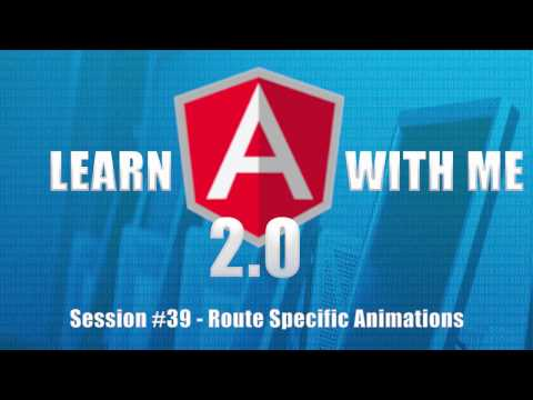 Learn Angular 4 with Me (Part 39) - Route Specific Animation