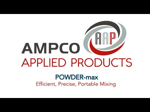 Ampco's POWDER-max Pairs Shear Blending With a High-Viscosity Pump