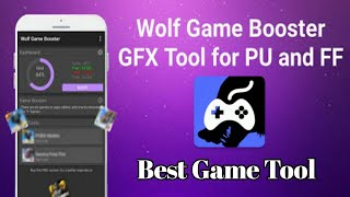 Wolf Game Booster & GFX Tool for PU and FF - Android 2021 screenshot 2