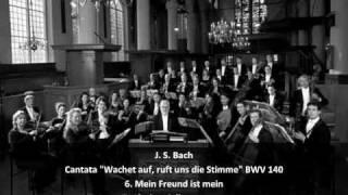 "J. S. Bach - Cantata ""Wachet auf, ruft uns die Stimme"" BWV 140 (4/4)"