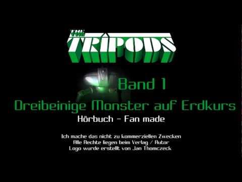 [Hörbuch] - TEIL 4 - Tripods Band 1 - Dreibeinige Monster auf Erdkurs von John Christopher
