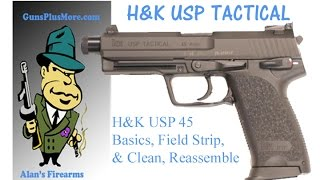 h usp tactical 45 basics field strip clean lube and reassemble