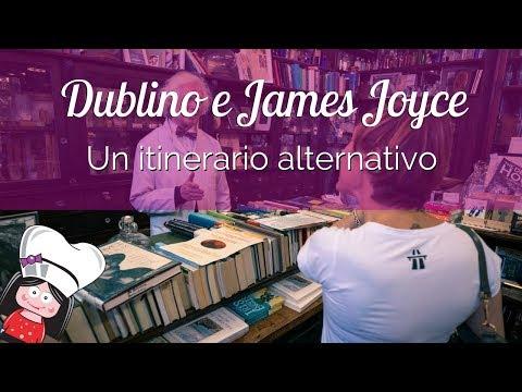 ITINERARIO ALTERNATIVO a piedi a DUBLINO sulle orme dell'Ulisse di James JOYCE