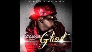 Codak Carter - Get Ghost (Prod  by Darkvibez of SonicStorm)