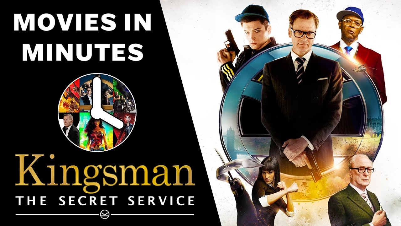 Kingsman: The Secret Service in 5 minutes (Movie Recap)