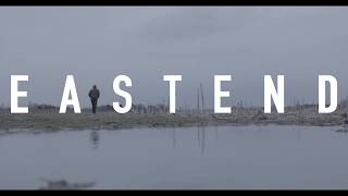 EAST END - Short Film Trailer
