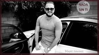 Mayel Jimenez - Nada sin ti