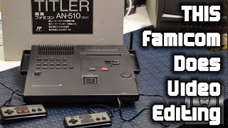 Famicom Titler A 400 Nes That Edits Videos  Nostalgia Nerd