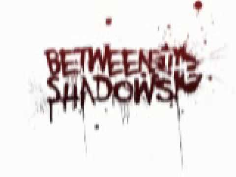 Between The Shadows - The Final Battle Between Cowards And Liars.AVI