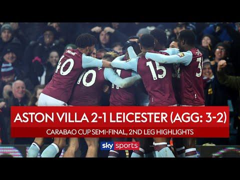 Villa reach final with last-gasp goal | Aston Villa 2-1 Leicester | Carabao Cup Highlights
