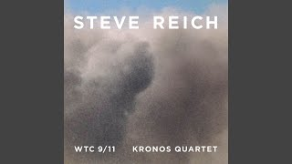 Steve Reich: WTC 9/11 II. 2010