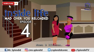 INSIDE LIFE, MAN OVER YOU, EP 4 (Mama Bomboy) (Splendid TV Cartoon)