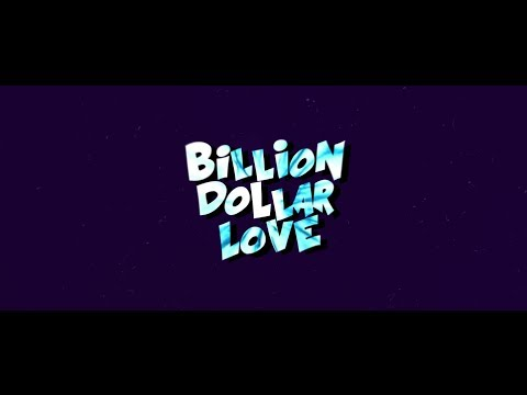 Bright Lights - Billion Dollar Love (Official Lyric Video)