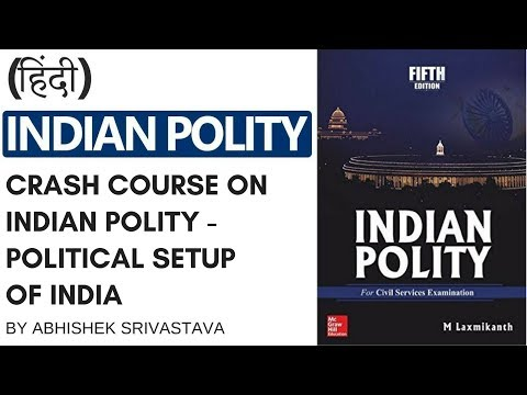 Political Setup of India - Crash Course on Indian Polity