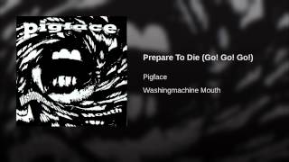 Prepare To Die (Go! Go! Go!)