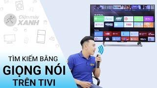 Tìm kiếm bằng giọng nói trên Tivi | Điện máy XANH