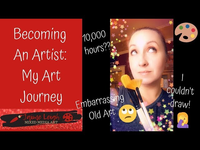 Becoming An Artist: My Art Journey
