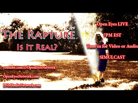 Is the Rapture REAL? Is the Zika Virus to Fear? Truth About Bill Clinton -Open Eyes 05-16-16