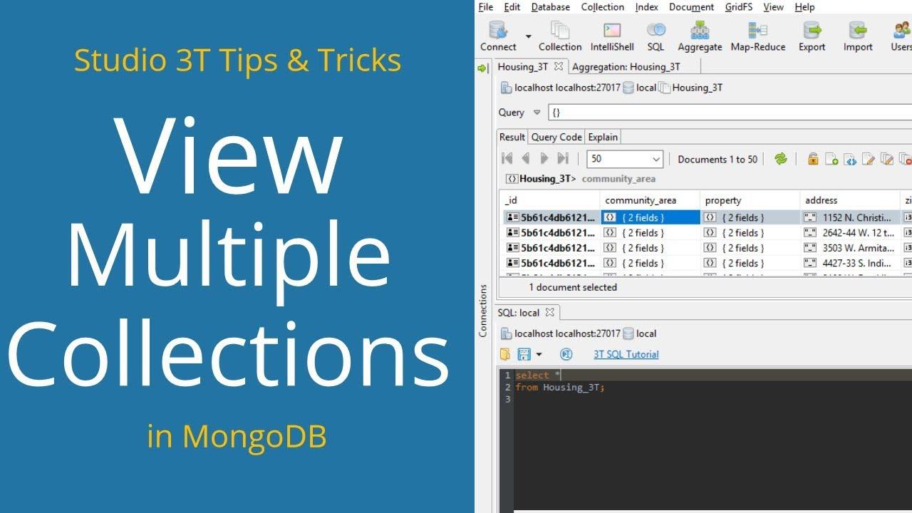 #10 View Multiple MongoDB Collections - Studio 3T Tips & Tricks | MongoDB  Tutorial