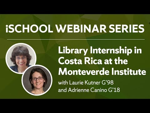 Library Internships in Costa Rica with Laurie Kutner G'98 and Adrienne Canino G'18