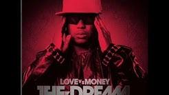 The Dream - Sweat It Out (Love vs Money)