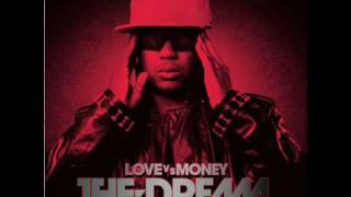 The Dream - Sweat It Out (Love vs Money)