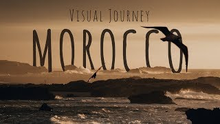 Morocco - A Visual Journey