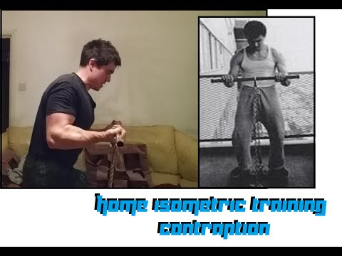 A Contraption For Home Isometric Workouts And Epic Strength