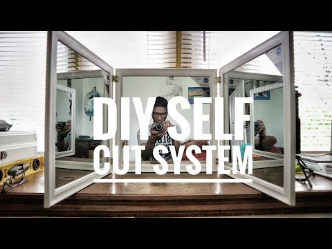 HOW TO MAKE A SELF CUT SYSTEM